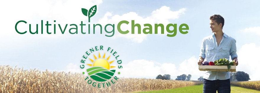 Greener Fields Together - Cultivating Change